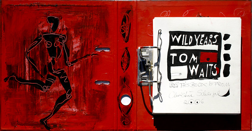 "Hand-Arbeits-Buch ""Wild Years – Tom Waits"", 2006"